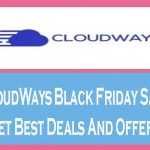 CloudWays Black Friday Sale Get Best Deals And Offers
