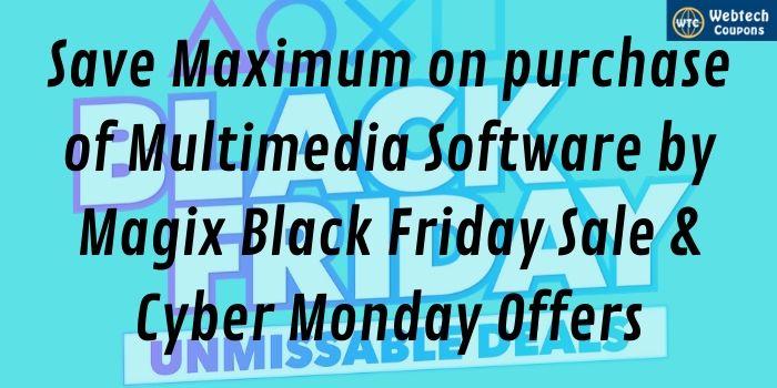 Magix Black Friday Discounts
