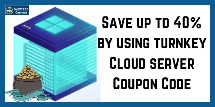 Turnkey Cloud Server Coupon