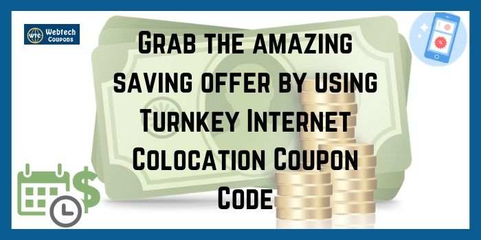 Turnkey Colocation Promo Code
