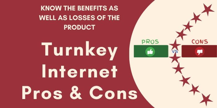 Turnkey Internet Pros & Cons