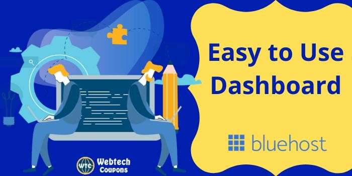 Easy to Use Bluehost Dashboard