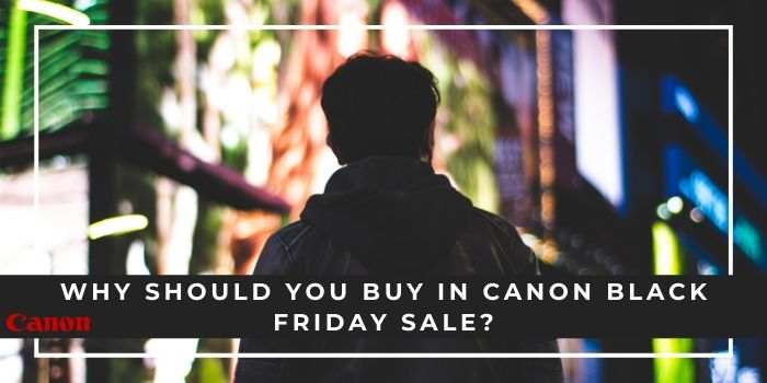 Canon Black Friday Coupon