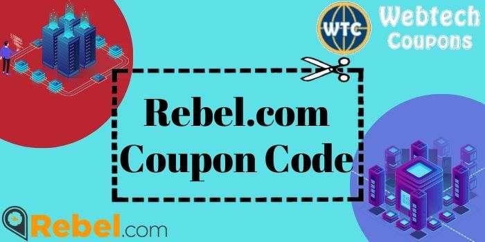 Rebel.com Coupon Code