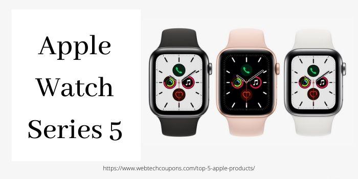 Top 5 Apple Deals- Apple Watch Series 5