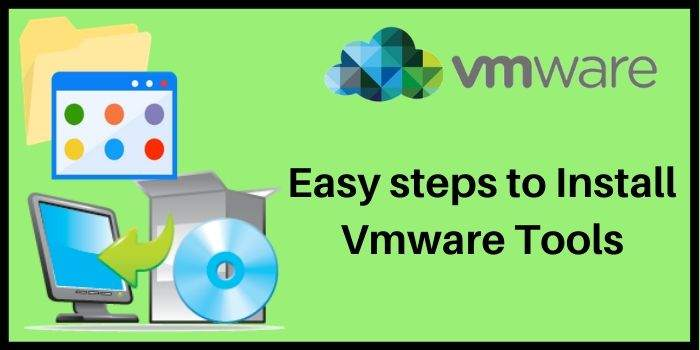 VMware Steps To install Tool