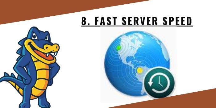 8. Fast Server Speed