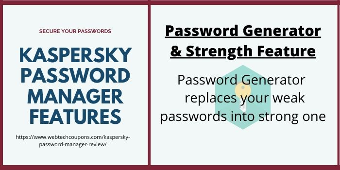Kaspersky Password Manager - Password Generator & Strength Feature