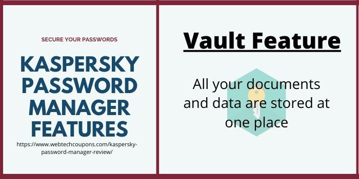 Kaspersky Password Manager Vault Feature