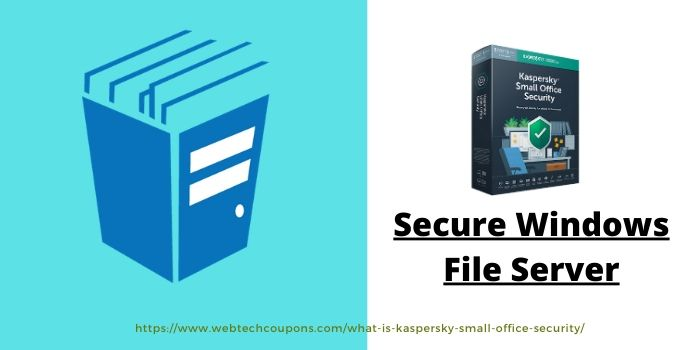 Kaspersky Small Office Security- Secures Windows File Server