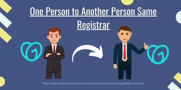 One Person to Another Person Same Registrar