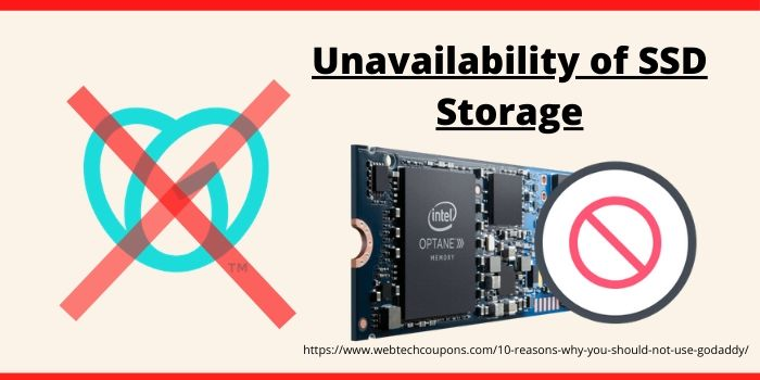 Reasons why you should not use Godaddy- Unavailability of SSD