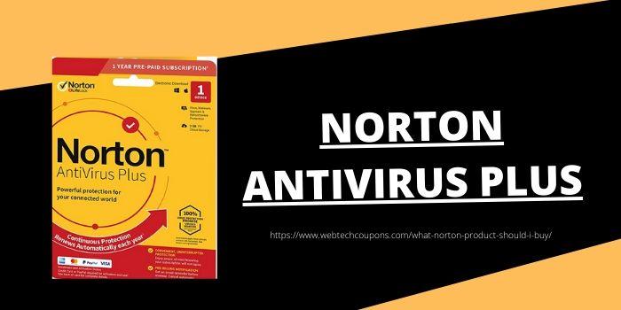 Which Norton Produt Should I Buy- Norton Antivirus Plus