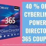 40 % OFF CYBERLINK POWER DIRECTOR 365 COUPON