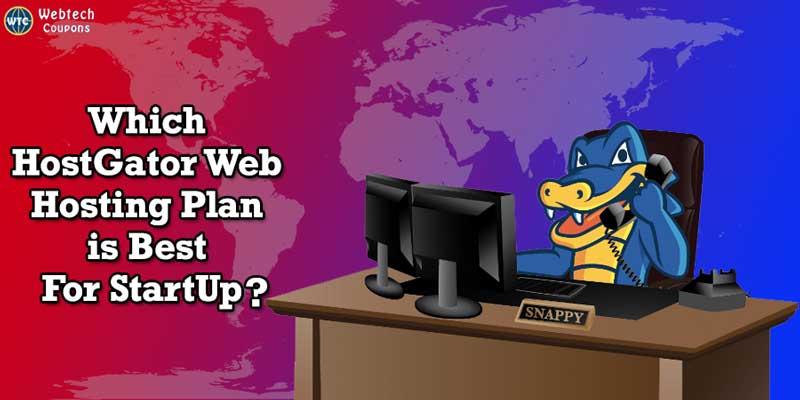 Hostgator Web Hosting plan for start up