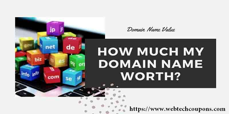 How Much My Domain Name Worth