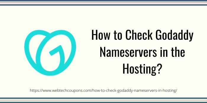 How to Check GoDaddy Nameserver in Hosting