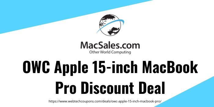 OWC Apple 15-inch MacBook Pro Discount Deal