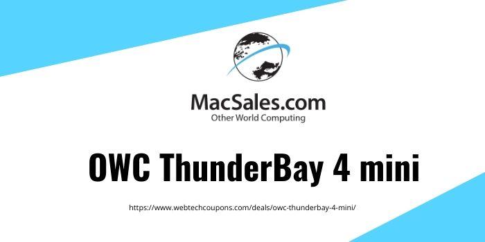 OWC ThunderBay 4 mini Drive SSD Thunderbolt 3 Solution