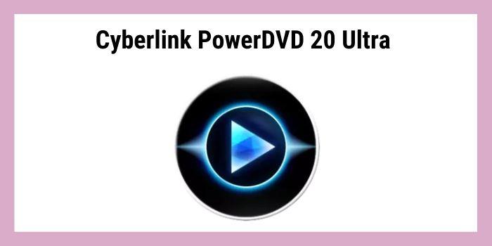 PowerDVD ultra 20