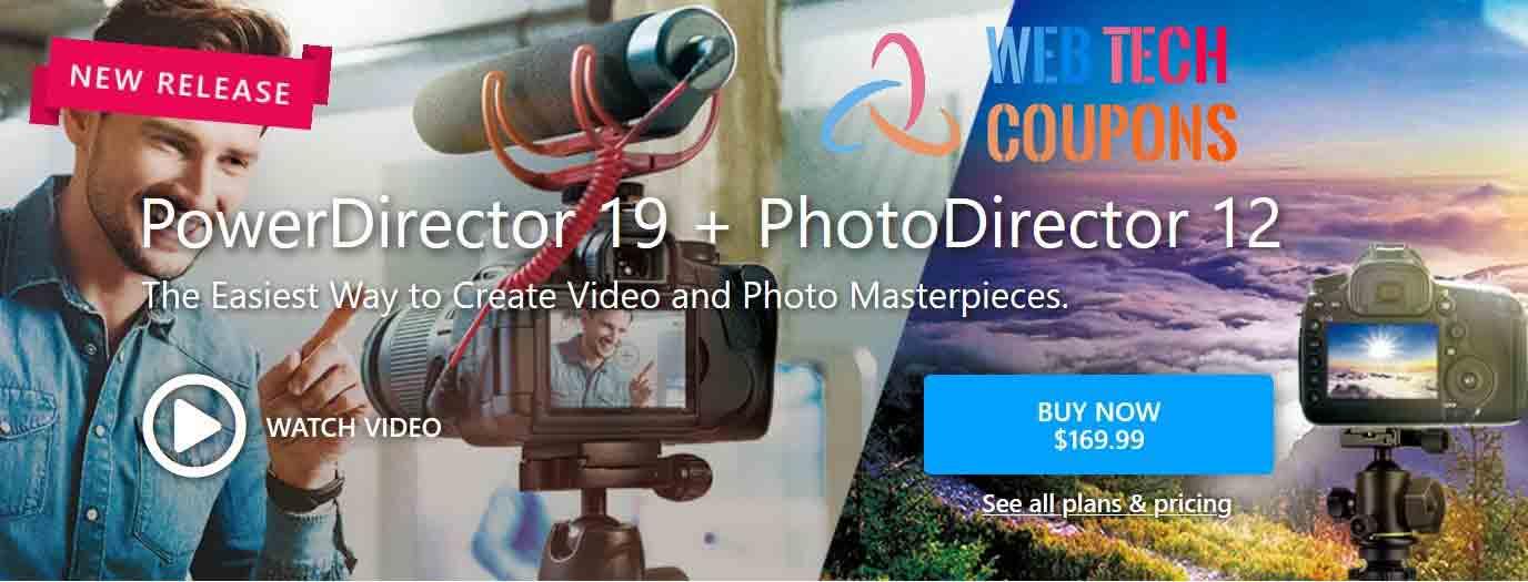 PowerDirector 19 and PhotoDirector 12