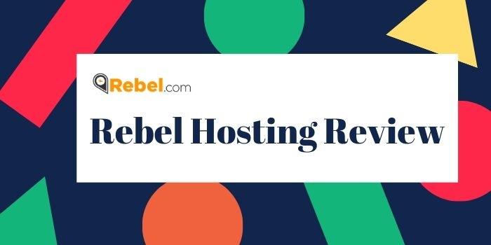 Find the complete Rebel Hosting Reviews
