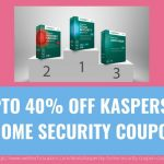 UPTO 40% OFF KASPERSKY HOME SECURITY COUPON