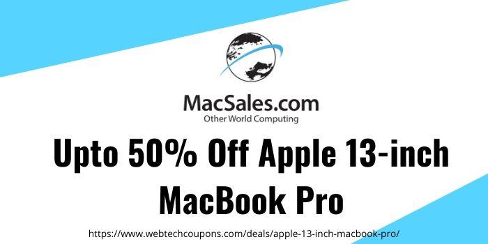 Upto 50% Off Apple 13-inch MacBook Pro