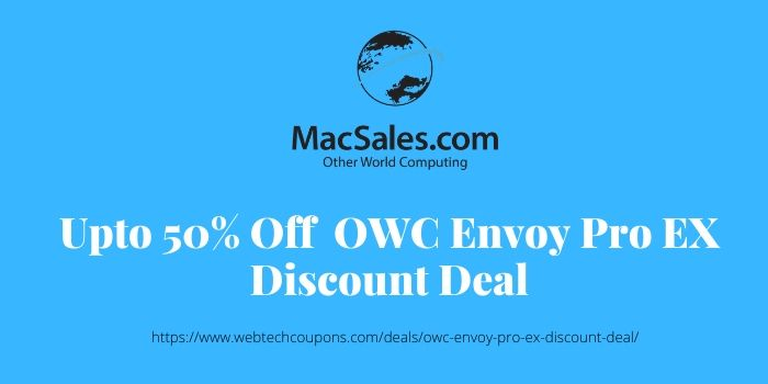 Upto 50% Off OWC Envoy Pro EX Discount Deal
