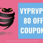 VYPRVPN 80 OFF COUPON