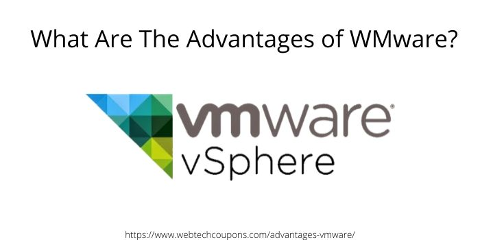 What are the advantages of VMware
