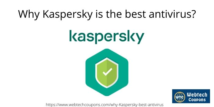 Why Kaspersky is the best antivirus