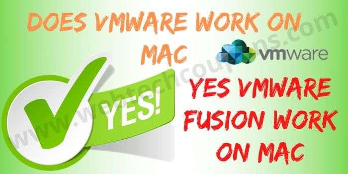 Does VMWare Work On MAC