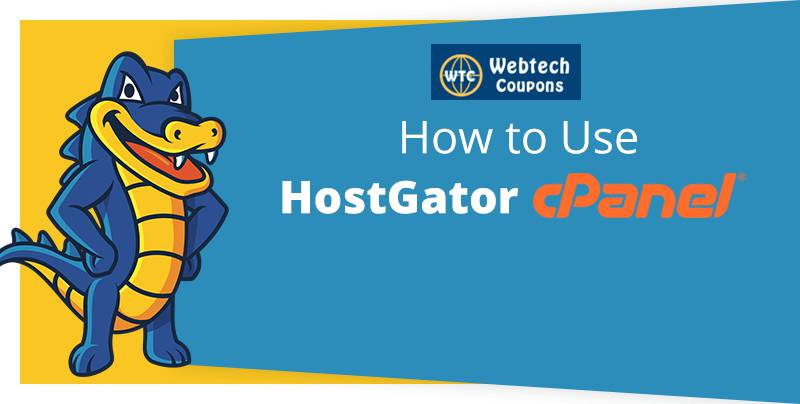 How To Use cPanel in HostGator