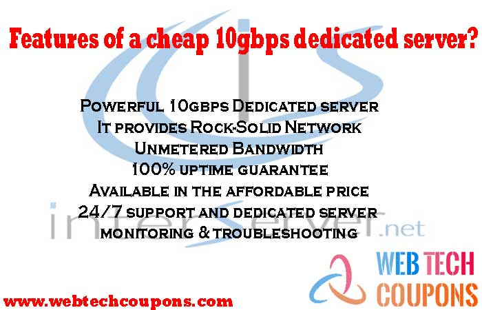 Features of a cheap 10gbps dedicated server
