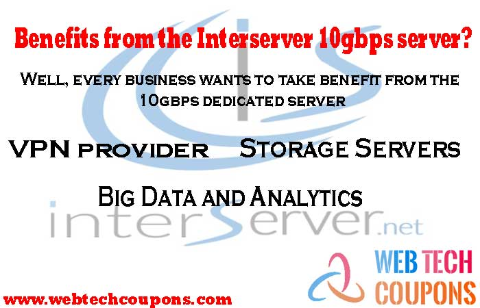 benefits from the Interserver 10 gbps server