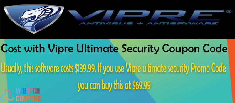 Cost-with-Vipre-Ultimate-Security-Coupon-Code