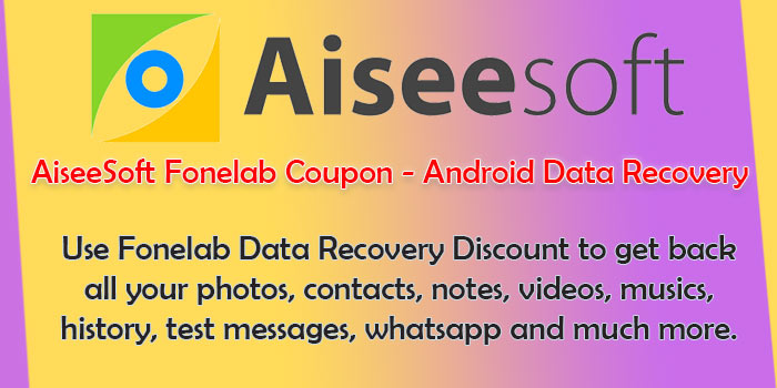 Aisesoft Phone Lab Coupons