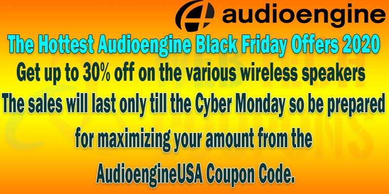 The Hottest Audioengine Black Friday Offers 2020