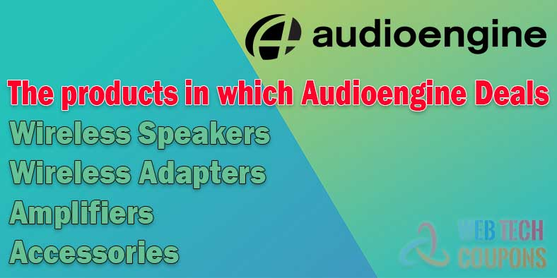 The products in which Audioengine Deals