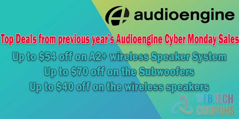 Top Deals from previous year's Audioengine Cyber Monday Sales
