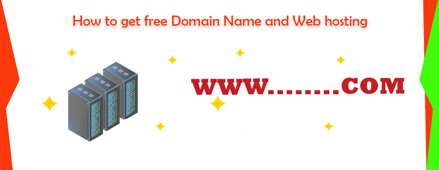 how to get free domain and hosting