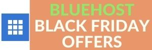 BLUEHOST BLACK FRIDAY OFFERS WEBTECHCOUPONS.COM