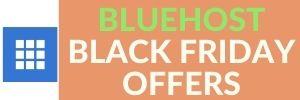 BLUEHOST BLACK FRIDAY OFFERS WEBTECHCOUPONS.COM