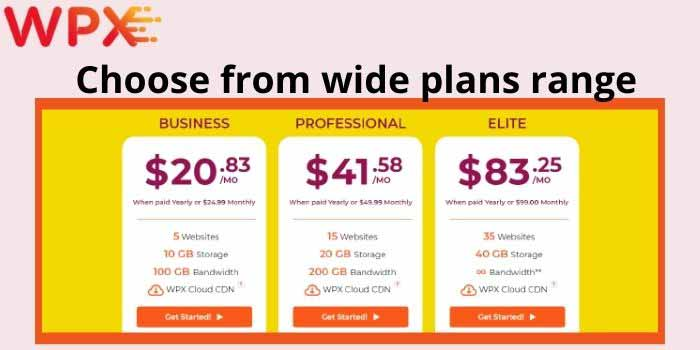 Choose from wide plans range