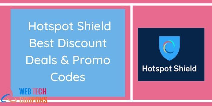 Hotspot Shield Discount Promo Codes