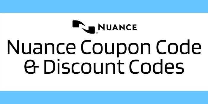 Nuance Coupon Code & Discount Codes