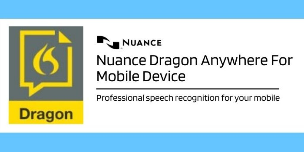 Nuance Dragon Anywhere For Mobile Device