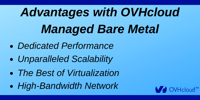 OVHcloud Discount Code - Advantages of OVHcloud Managed Bare Metal