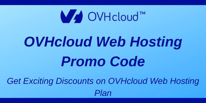 OVHcloud Web Hosting Promo Codes
